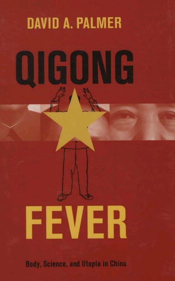 Qigong Fever.  by David Palmer.  Columbia University Press, 2007.