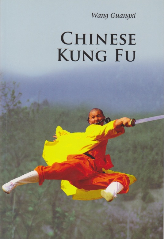 Cover of Chinese Kung Fu by Wang Guangxi.  Cambridge UP, 2012.