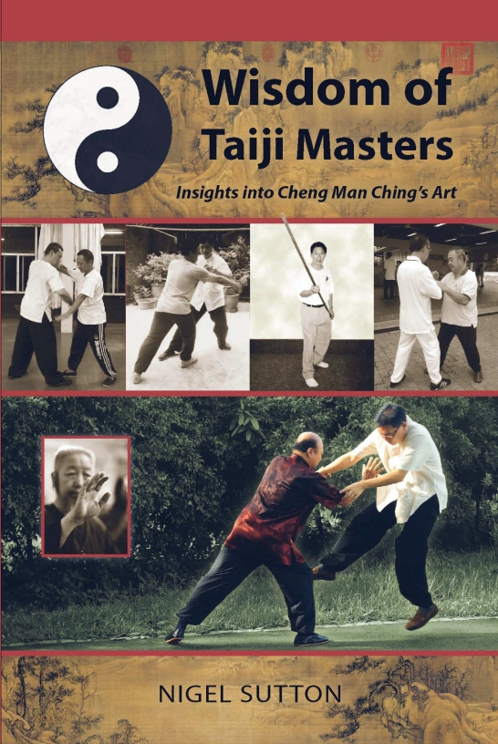 Wisdom of Taiji Masters by Nigel Sutton (2014).  Source: Tambuli Media.